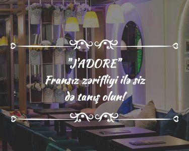 Jadore - Fransız zərifliyi ilə siz də tanış olun!